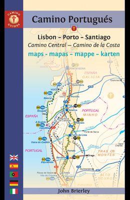 Camino Portugués Maps - Mapas - Mappe - Karten: Lisboa - Porto - Santiago / Camino Central - Camino de la Costa