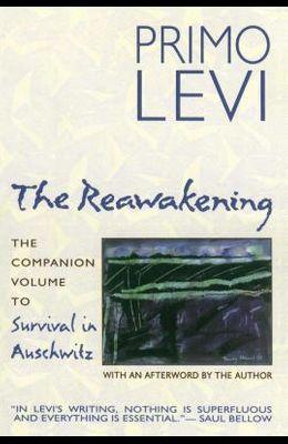 The Reawakening: The Companion Volume to Survival in Auschwitz
