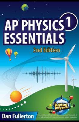 AP Physics 1 Essentials: An APlusPhysics Guide