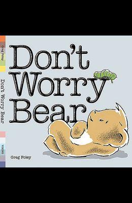 Don't Worry Bear