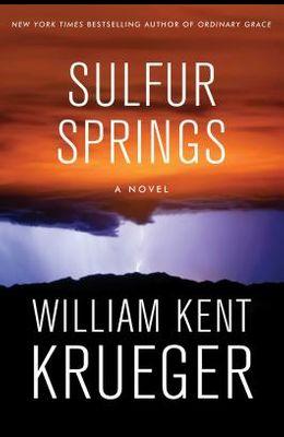 Sulfur Springs: A Novel (Cork O'Connor Myster