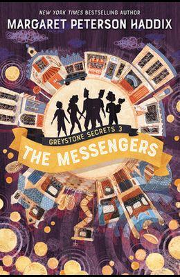 Greystone Secrets: The Messengers