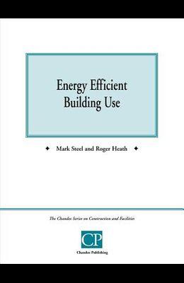 Energy Efficient Building Use