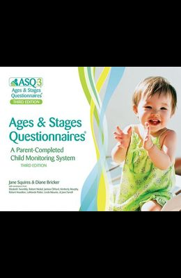 Ages & Stages Questionnaires(r), (Asq-3(tm)): A Parent-Completed Child Monitoring System
