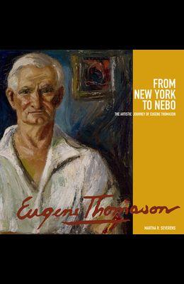 From New York to Nebo: The Artistic Journey of Eugene Thomason