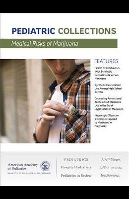 Medical Risks of Marijuana
