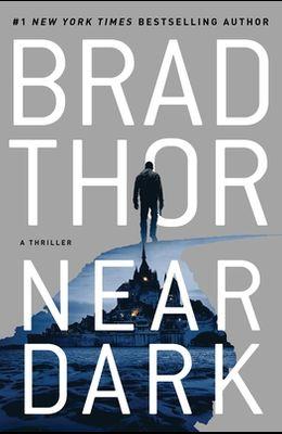 Near Dark, Volume 19: A Thriller