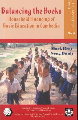 Balancing the Books: Household Financing of Basic Education in Cambodia