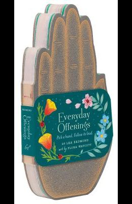 Everyday Offerings: Pick a Hand. Follow Its Lead. (Inspirational Notes, Self Help Book, Life Skills Book)