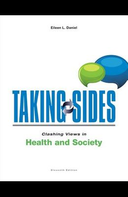 Taking Sides: Clashing Views in Health and Society (Taking Sides : Clashing Views on Health and Society)