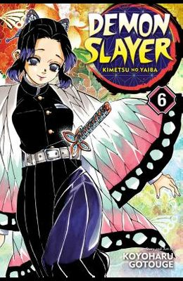 Demon Slayer: Kimetsu No Yaiba, Vol. 6, 6