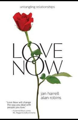 Love Now!: Untangling Relationships