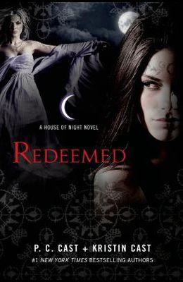 Redeemed: A House of Night Novel