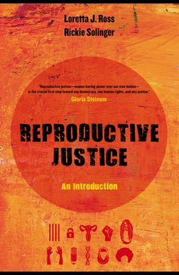 Reproductive Justice, 1: An Introduction