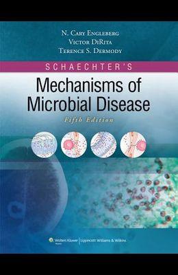 Schaechter's Mechanisms of Microbial Disease