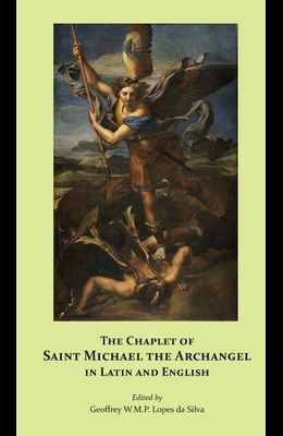 The Chaplet of Saint Michael the Archangel in Latin and English