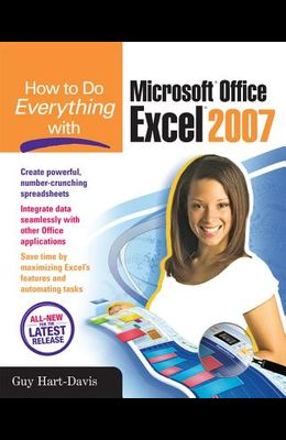 How to Do Everything with Microsoft Office Excel 2007