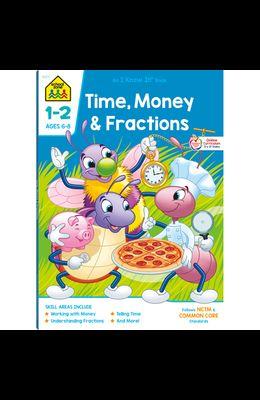 School Zone Time, Money & Fractions Grades 1-2 Workbook