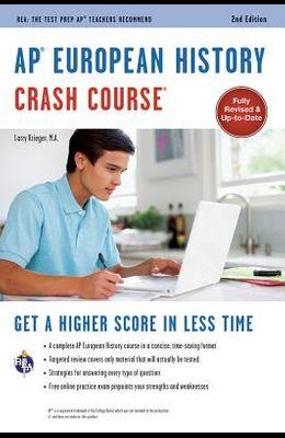 Ap(r) European History Crash Course, 2nd Ed., Book + Online
