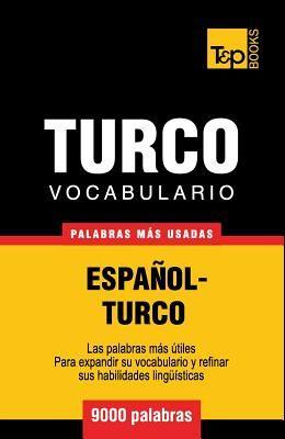 Vocabulario Espanol-Turco - 9000 Palabras Mas Usadas