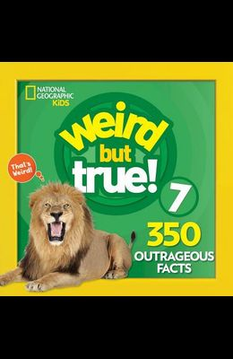 Weird But True 7: Expanded Edition