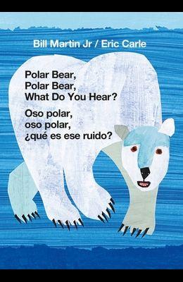 Polar Bear, Polar Bear, What Do You Hear?/Oso Polar, Oso Polar, ¿qué Es Ese Ruido?