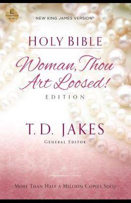 Woman Thou Art Loosed-NKJV