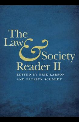 The Law & Society Reader II