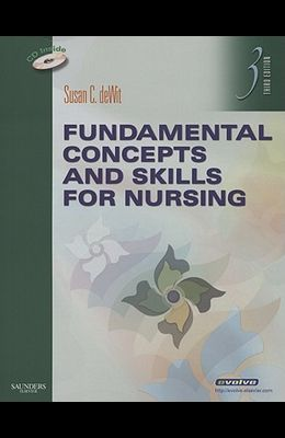 Fundamental Concepts and Skills for Nursing [With CDROM]