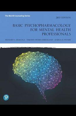 Basic Psychopharmacology for Mental Health Professionals
