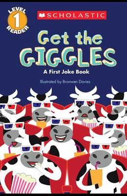 Get the Giggles (Scholastic Reader, Level 1): A First Joke Book