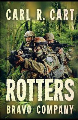 Rotters: Bravo Company