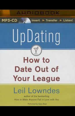 Updating: How to Date Out of Your League