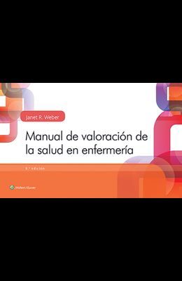 Manual de Valoración de la Salud En Enfermería