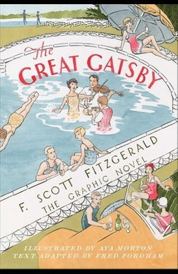 The Great Gatsby: The Graphic Novel