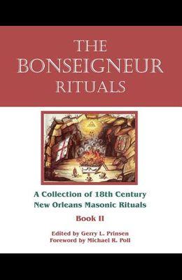 The Bonseigneur Rituals - Book II
