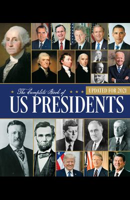 The Complete Book of Us Presidents: Fourth Edition