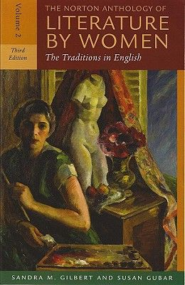 The Norton Anthology of Literature by Women, Volume 2: The Traditions in English