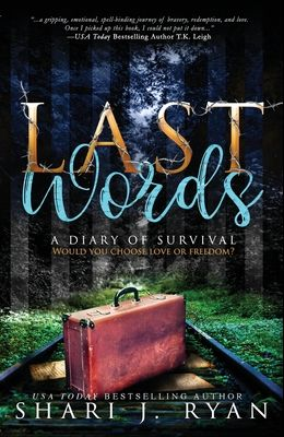 Last Words: A Diary of Survival