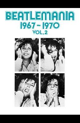 Beatlemania 1967-1970, Volume 2