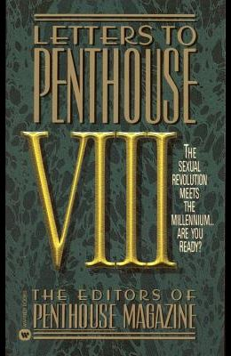 Letters to Penthouse VIII: The Sexual Revolution Meets the Millennium Are Youready