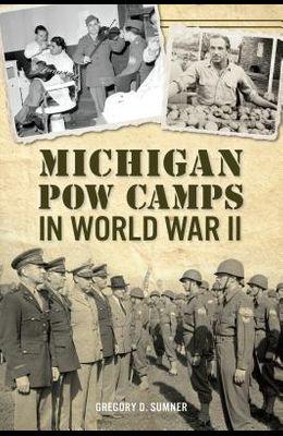Michigan POW Camps in World War II