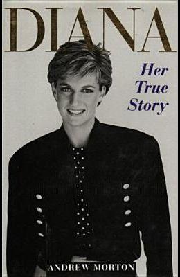 Diana Her True Story