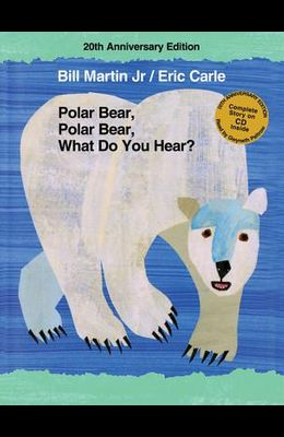 Polar Bear, Polar Bear, What Do You Hear? [With CD (Audio)]