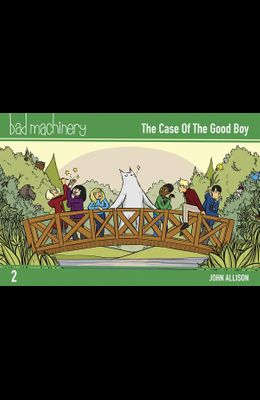 Bad Machinery Vol. 2, Volume 2: The Case of the Good Boy, Pocket Edition