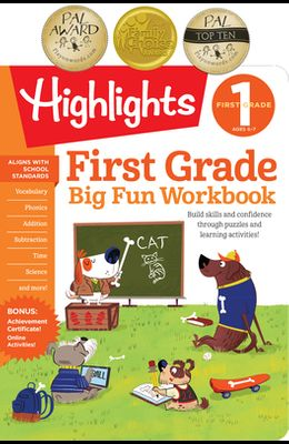 The Big Fun First Grade Activity Book: Build skills and confidence through puzzles and early learning activities! (HighlightsTM Big Fun Activity Workbooks)