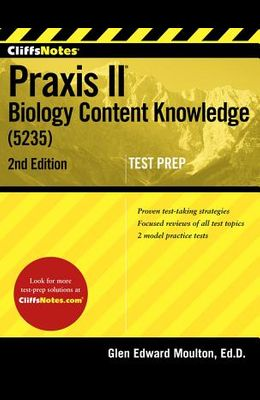 Cliffsnotes Praxis II Biology Content Knowledge (5235)