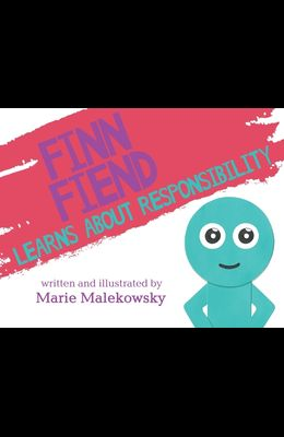 Finn Fiend Learns About Responsibility