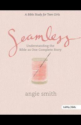 Seamless - Teen Girls Bible Study Book