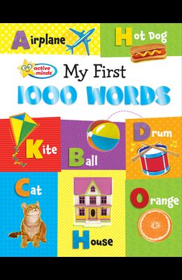 My First 1000 Words: Active Minds Reference Series